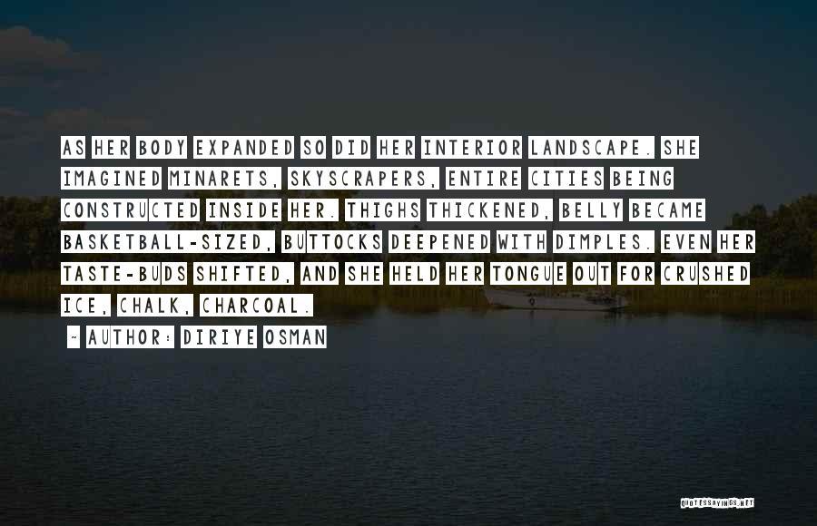 Being Held Quotes By Diriye Osman