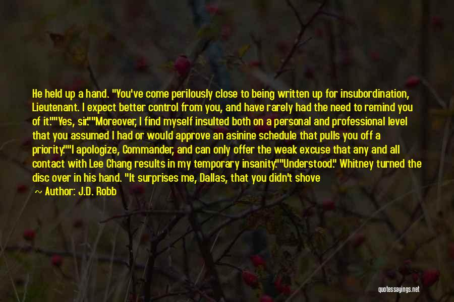 Being Held Quotes By J.D. Robb
