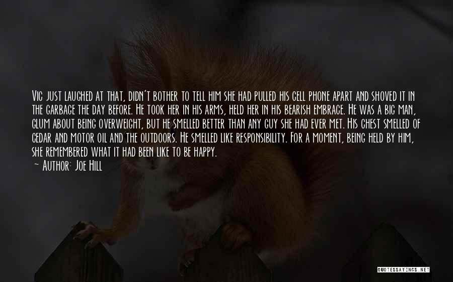 Being Held Quotes By Joe Hill