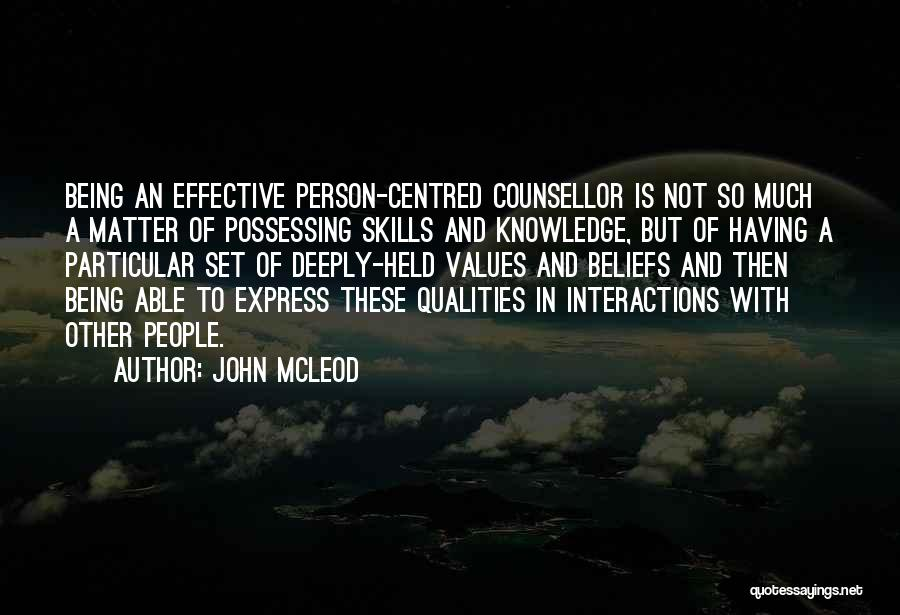 Being Held Quotes By John McLeod