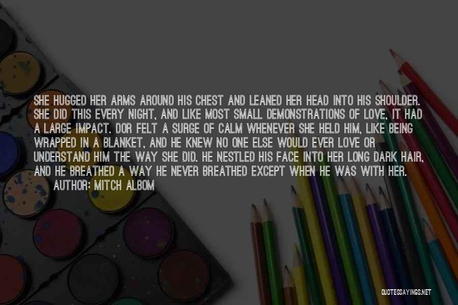 Being Held Quotes By Mitch Albom
