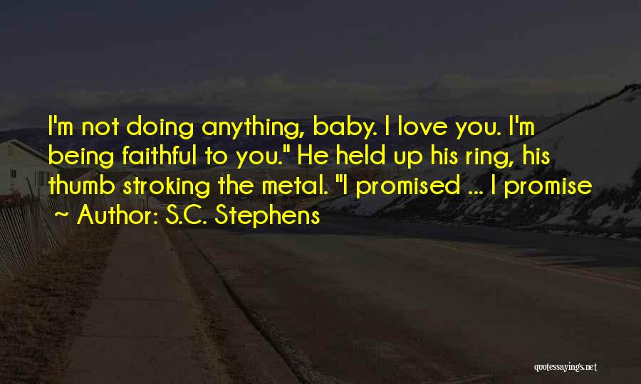 Being Held Quotes By S.C. Stephens