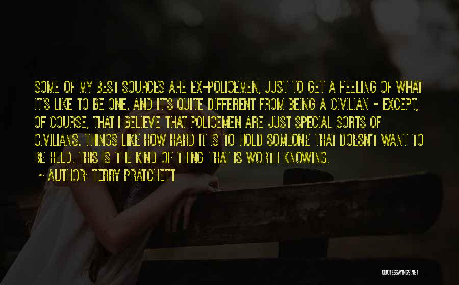 Being Held Quotes By Terry Pratchett