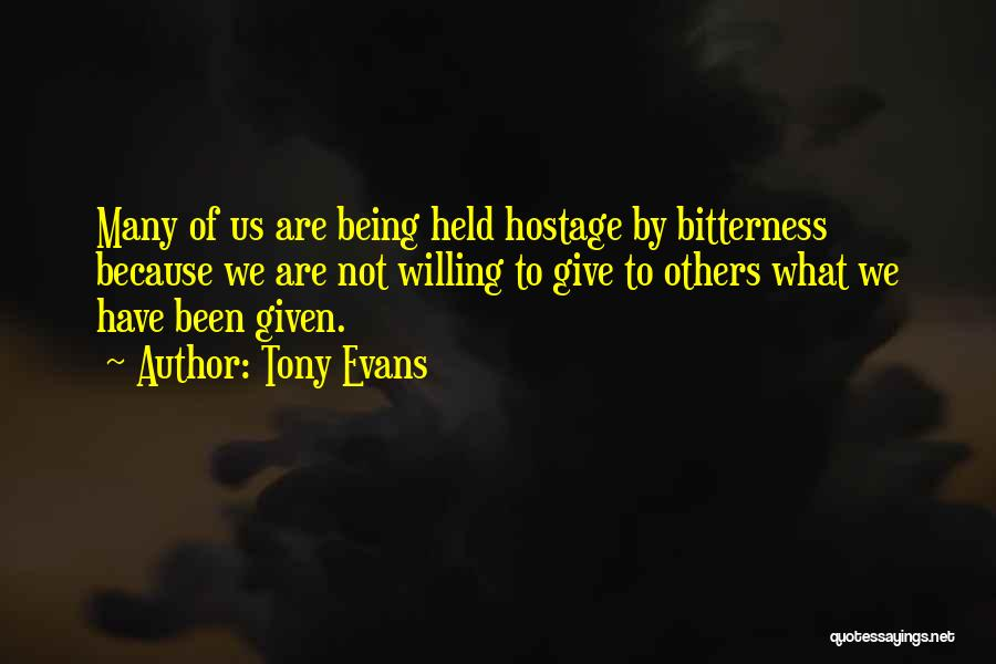 Being Held Quotes By Tony Evans