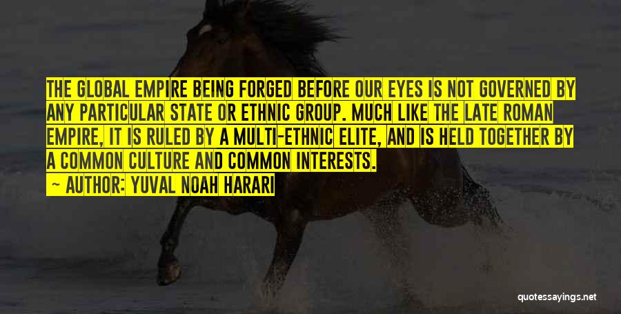 Being Held Quotes By Yuval Noah Harari