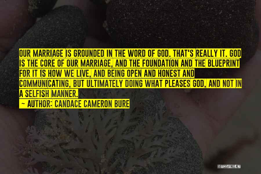Being Honest Quotes By Candace Cameron Bure