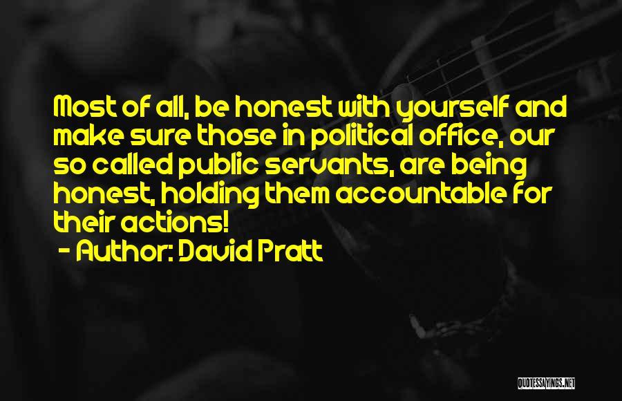 Being Honest Quotes By David Pratt