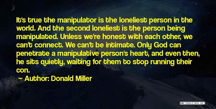 Being Honest Quotes By Donald Miller