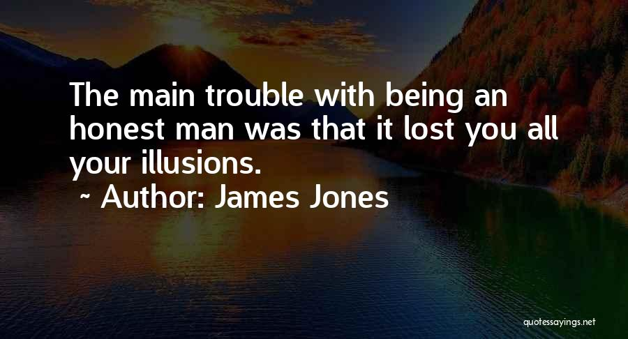 Being Honest Quotes By James Jones