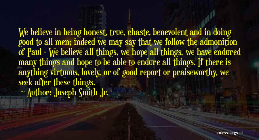 Being Honest Quotes By Joseph Smith Jr.