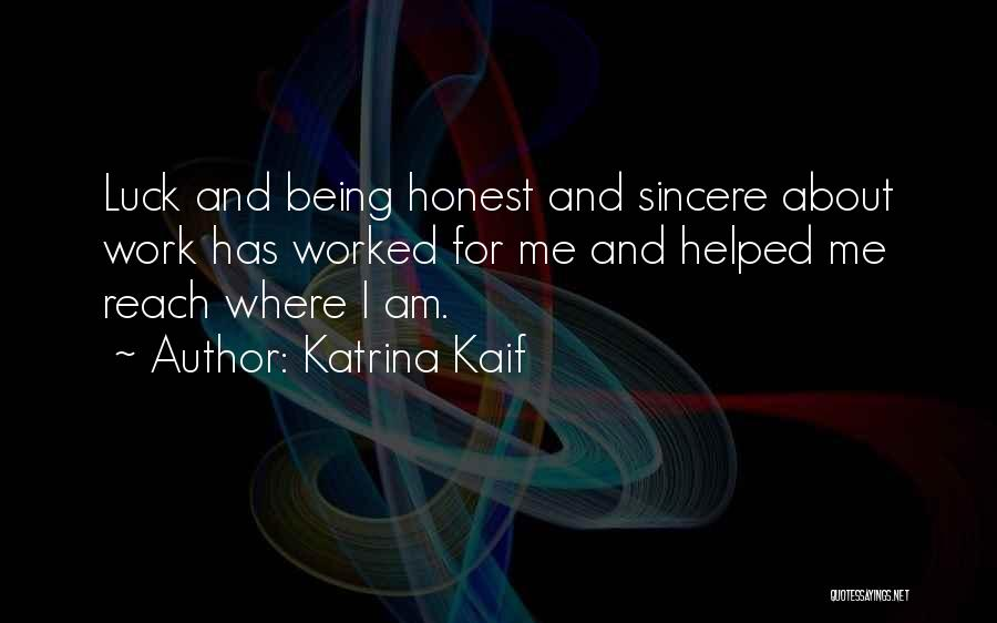 Being Honest Quotes By Katrina Kaif