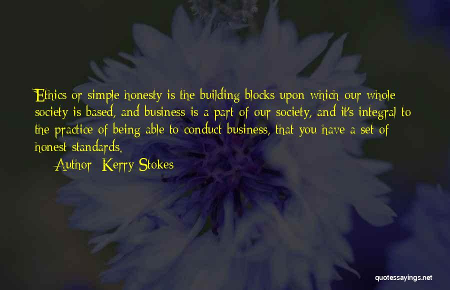 Being Honest Quotes By Kerry Stokes