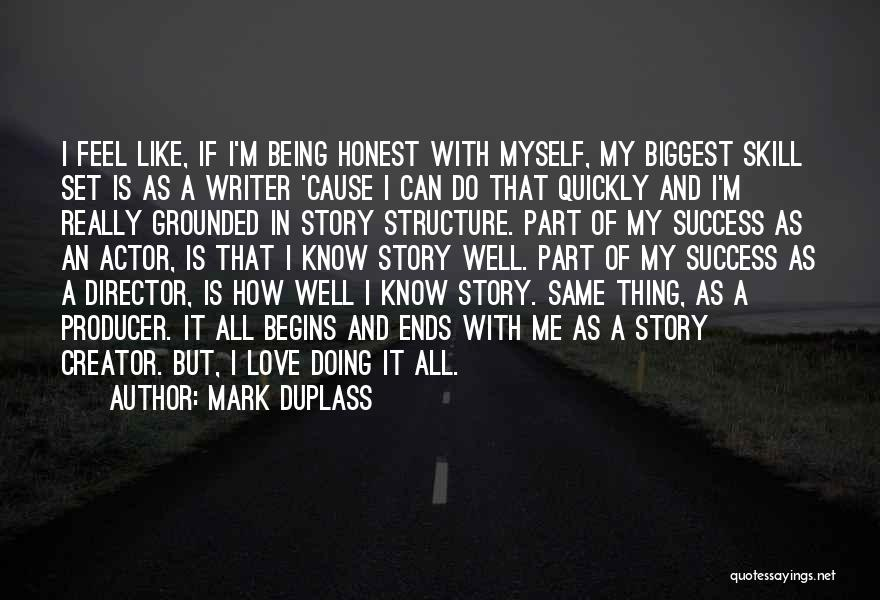 Being Honest Quotes By Mark Duplass