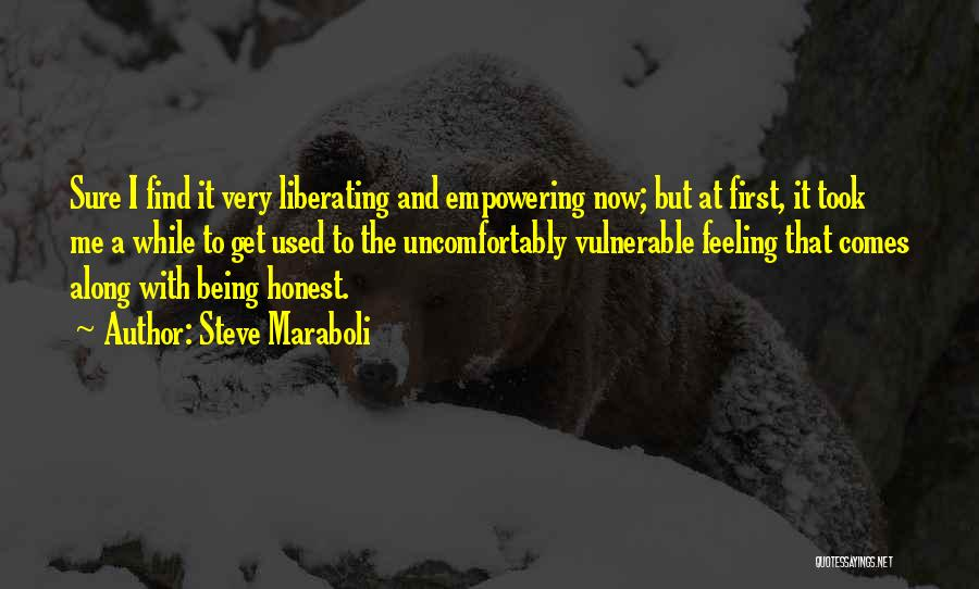Being Honest Quotes By Steve Maraboli