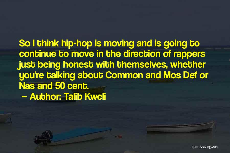 Being Honest Quotes By Talib Kweli