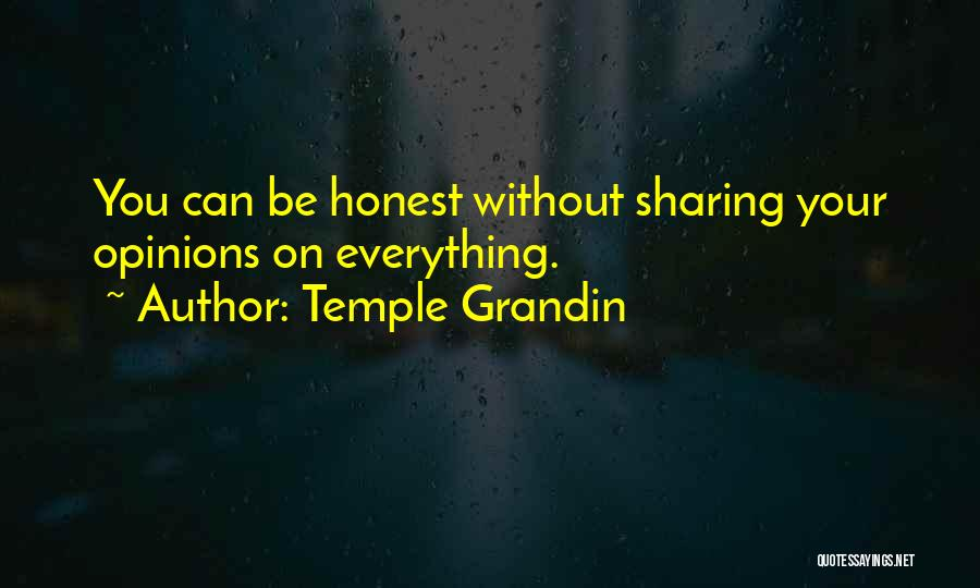 Being Honest Quotes By Temple Grandin