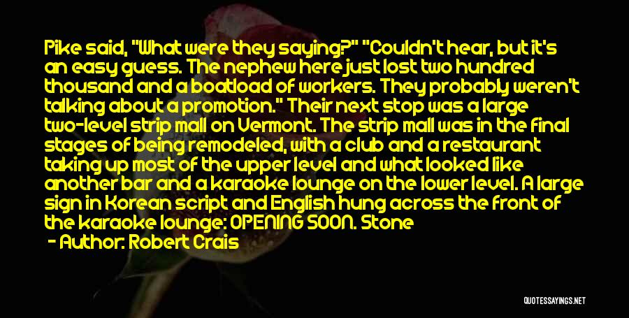 Being Hung Up On Someone Quotes By Robert Crais