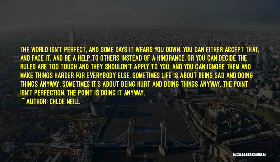 Being Hurt By Others Quotes By Chloe Neill