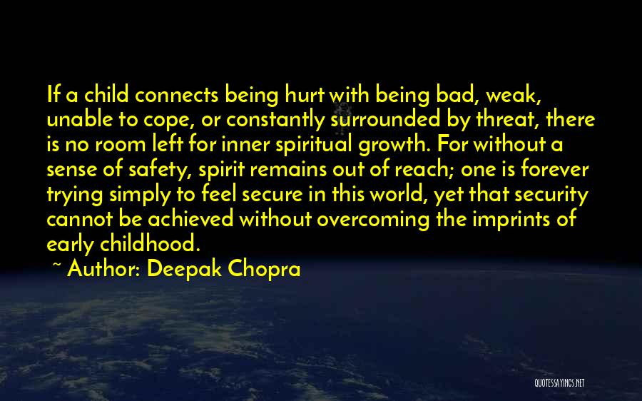 Being Hurt By Others Quotes By Deepak Chopra