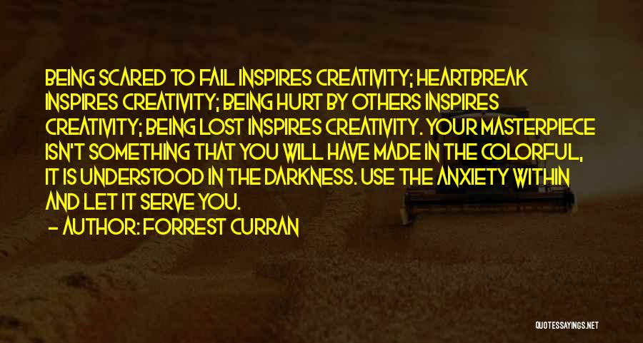Being Hurt By Others Quotes By Forrest Curran