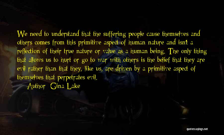 Being Hurt By Others Quotes By Gina Lake