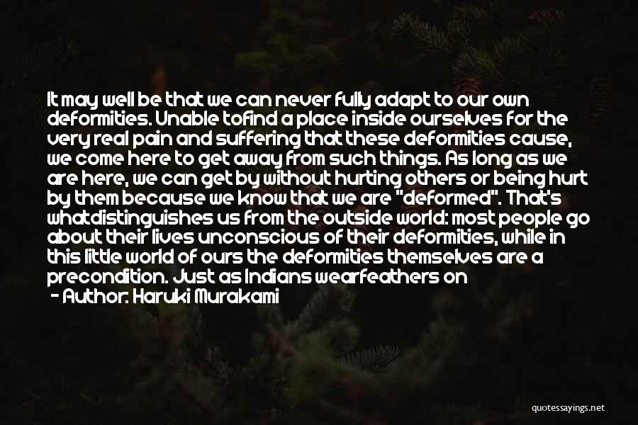 Being Hurt By Others Quotes By Haruki Murakami