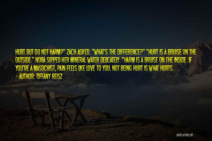 Being Hurt By Others Quotes By Tiffany Reisz