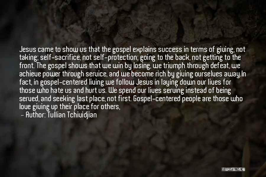 Being Hurt By Others Quotes By Tullian Tchividjian