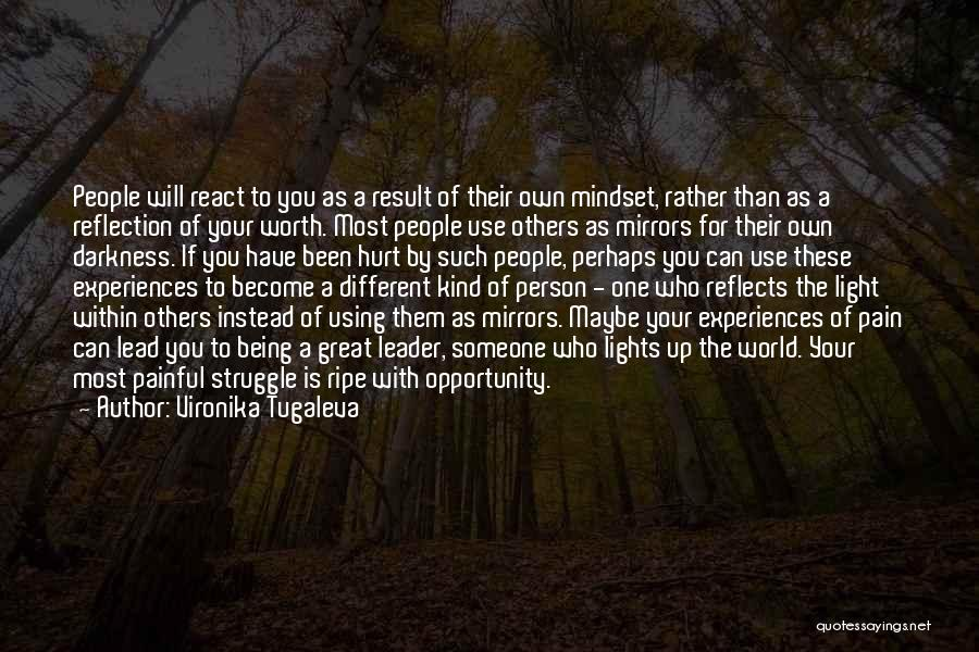 Being Hurt By Others Quotes By Vironika Tugaleva