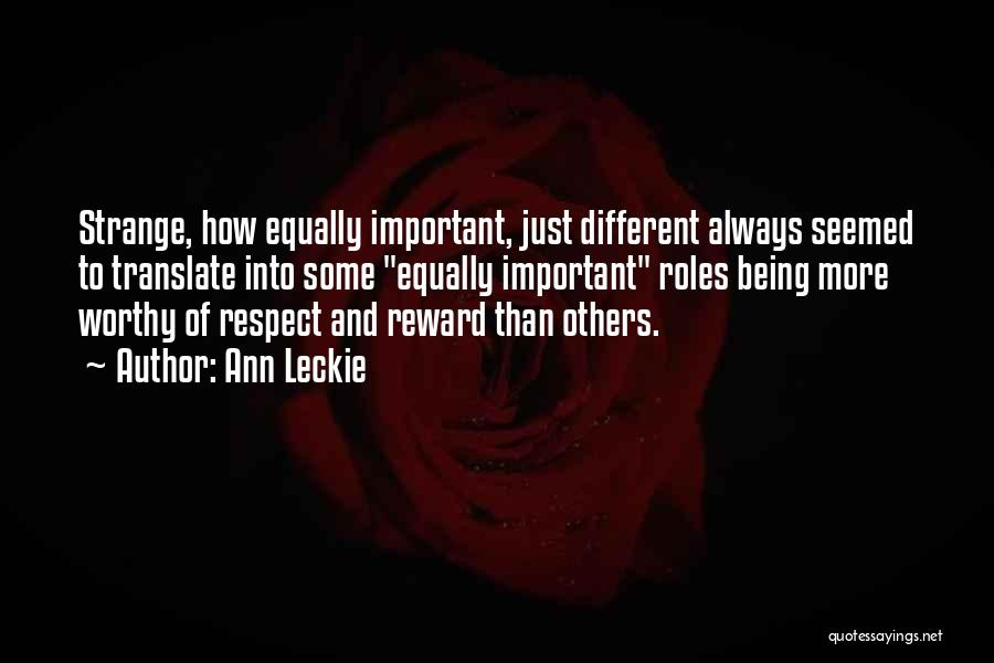 Being Important To Others Quotes By Ann Leckie