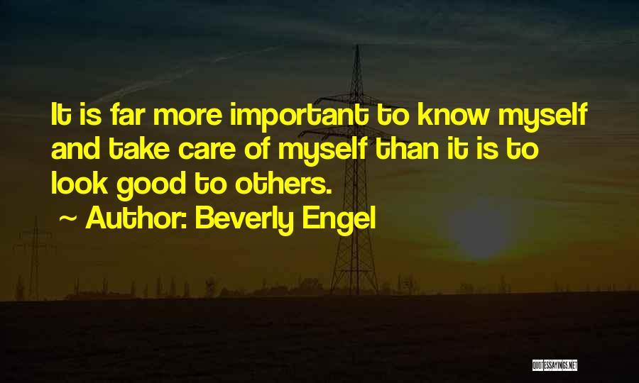 Being Important To Others Quotes By Beverly Engel