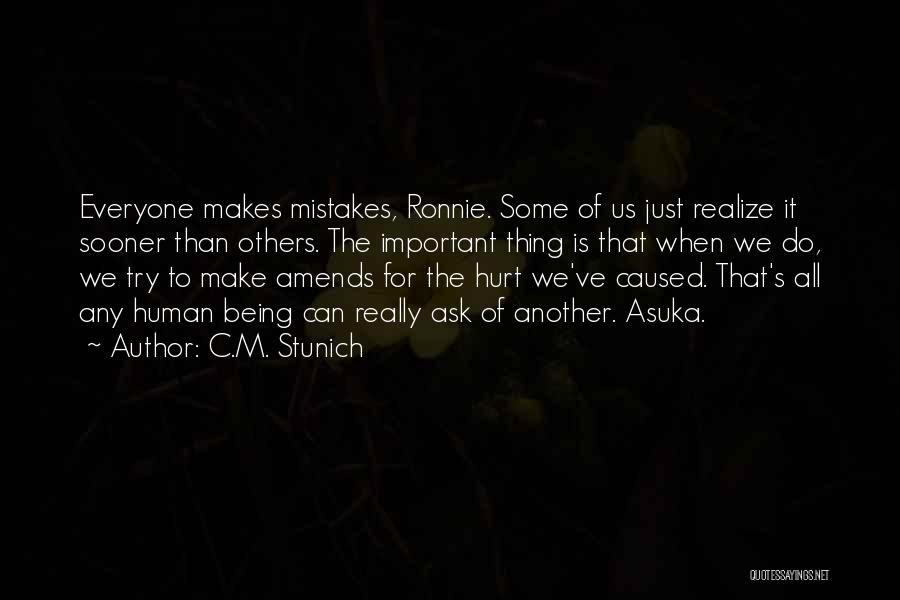 Being Important To Others Quotes By C.M. Stunich