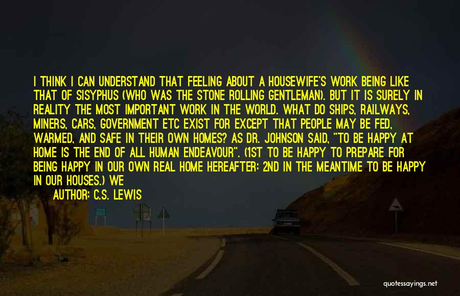 Being Important To Others Quotes By C.S. Lewis