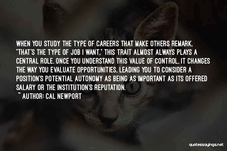 Being Important To Others Quotes By Cal Newport