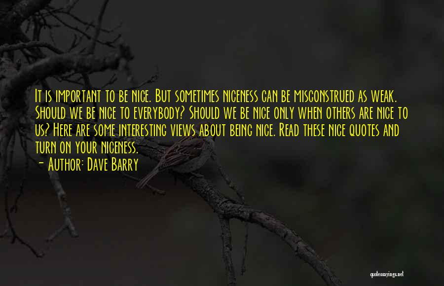 Being Important To Others Quotes By Dave Barry