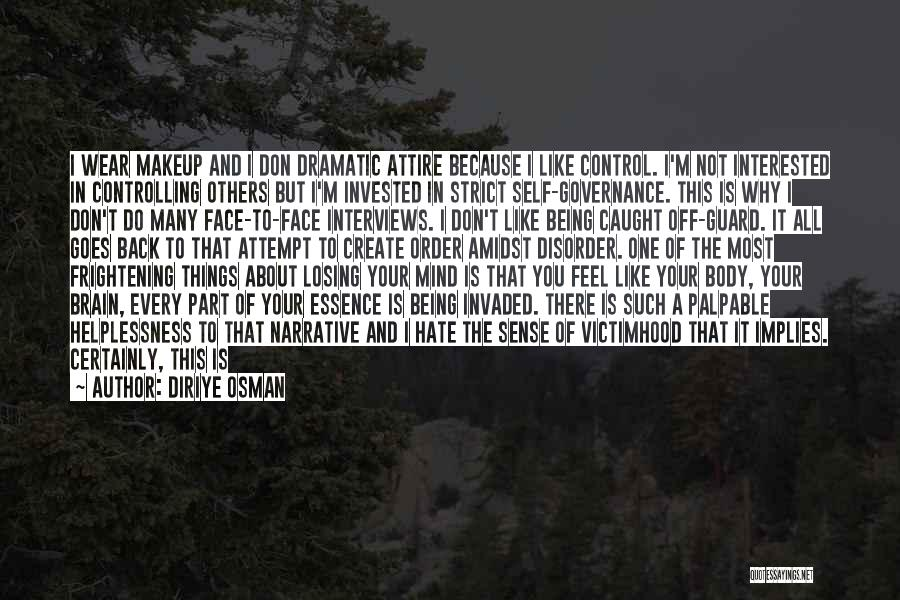 Being Important To Others Quotes By Diriye Osman