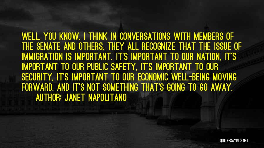 Being Important To Others Quotes By Janet Napolitano