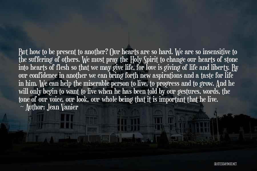 Being Important To Others Quotes By Jean Vanier