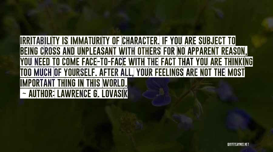 Being Important To Others Quotes By Lawrence G. Lovasik