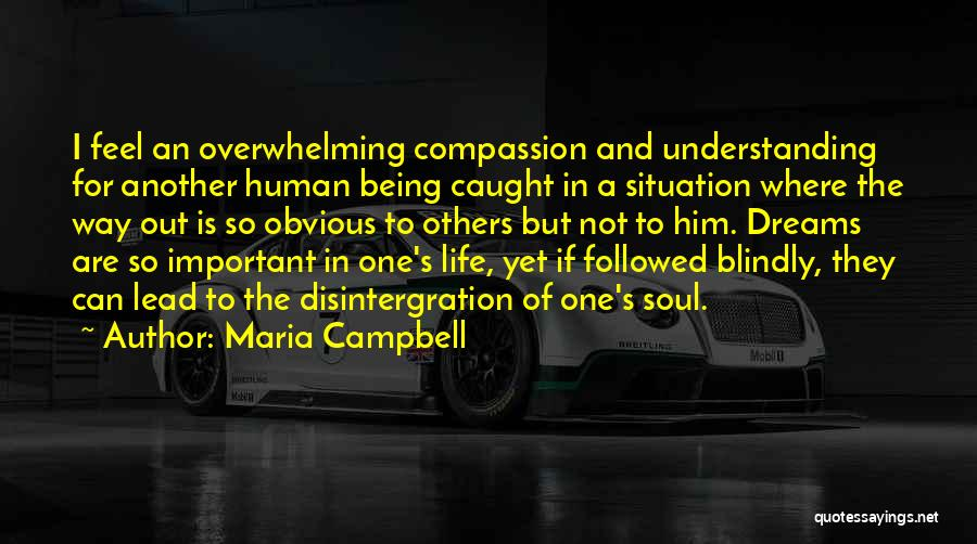 Being Important To Others Quotes By Maria Campbell