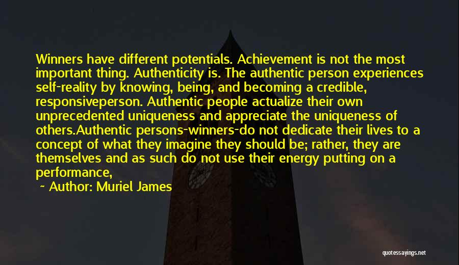 Being Important To Others Quotes By Muriel James