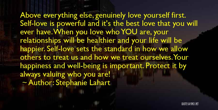 Being Important To Others Quotes By Stephanie Lahart