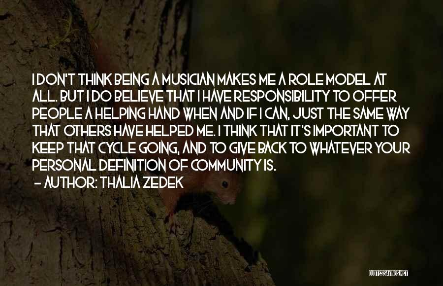 Being Important To Others Quotes By Thalia Zedek