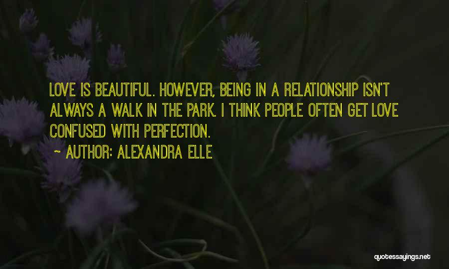 Being In A Relationship With Yourself Quotes By Alexandra Elle