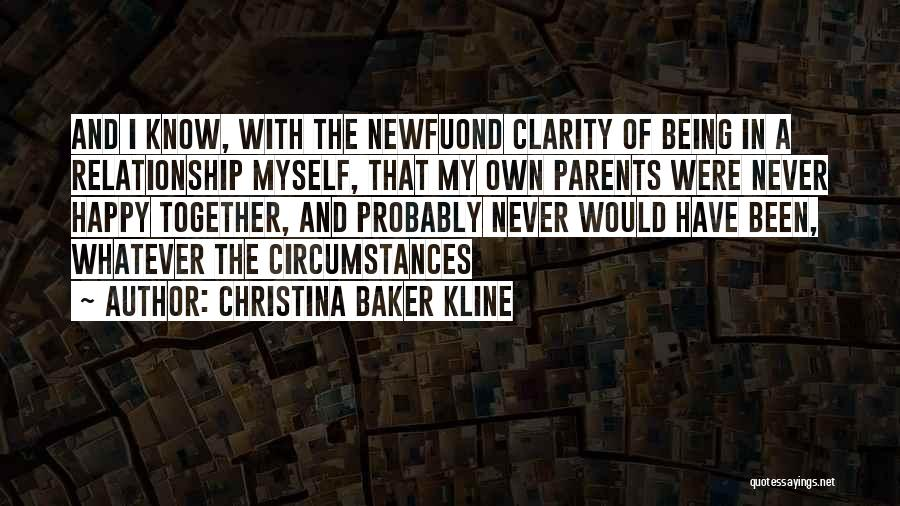 Being In A Relationship With Yourself Quotes By Christina Baker Kline