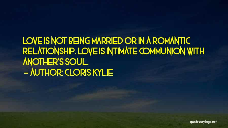 Being In A Relationship With Yourself Quotes By Cloris Kylie