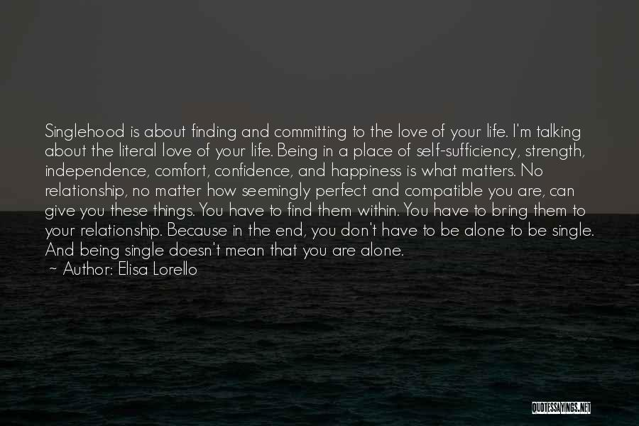 Being In A Relationship With Yourself Quotes By Elisa Lorello