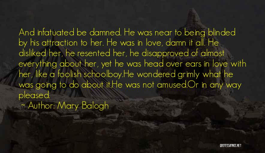 Being In A Relationship With Yourself Quotes By Mary Balogh