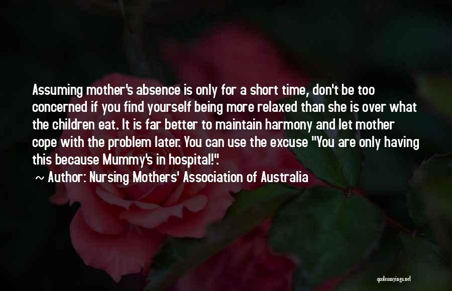 Being In A Relationship With Yourself Quotes By Nursing Mothers' Association Of Australia