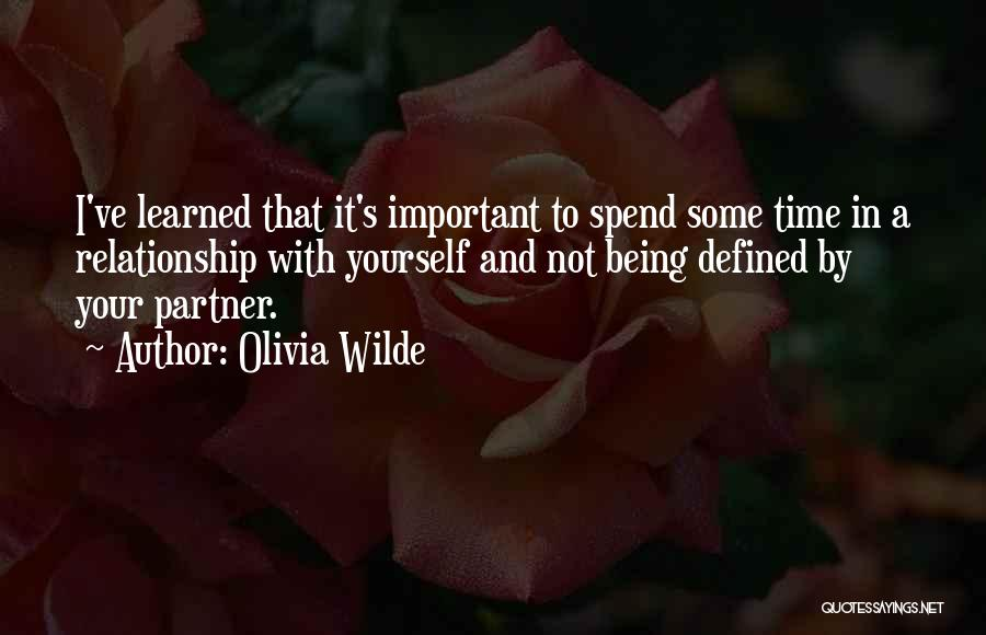Being In A Relationship With Yourself Quotes By Olivia Wilde